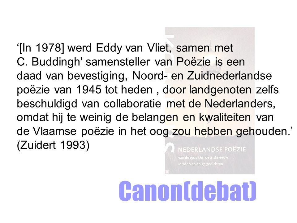 Canon(debat) '[In 1978] werd Eddy van Vliet, samen met